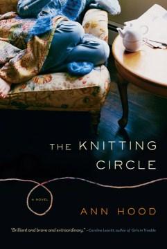 The Knitting Circle- A Novel
