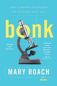 Bonk - the curious coupling of science and sex