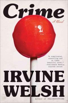 Crime - a novel