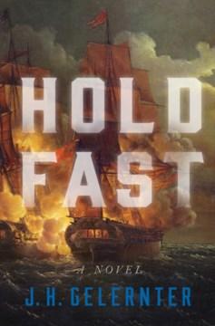 Hold fast - a novel