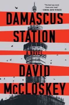 Damascus Station- A Novel