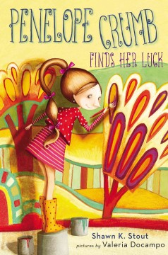 Penelope Crumb Finds Her Luck, reviewed by: Lily Henning <br />