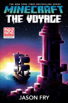 Minecraft- The Voyage An Official Minecraft Novel
