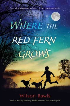 Where The Red Fern Grows,