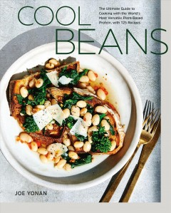 Cool beans - 125 recipes for the world's most versatile plant-based protein