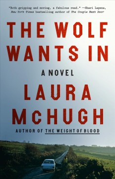 The wolf wants in - a novel
