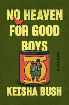 No heaven for good boys - a novel