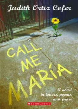 Call Me Maria: A Novel