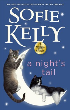 A night's tail - a magical cats mystery