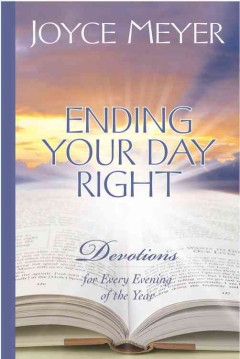 Ending your day right - devotions for every evening of the year