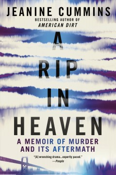 A rip in Heaven - a memoir of murder and its aftermath