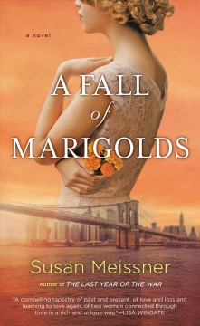A fall of marigolds : a novel