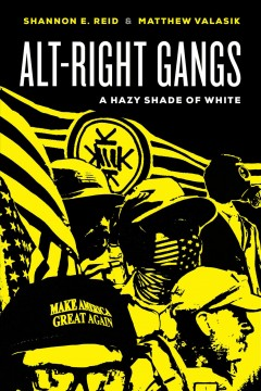 Alt-right gangs - a hazy shade of white