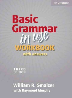 Basic Grammar in Use: Workbook with Answers
