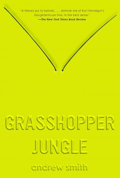 Grasshopper jungle a history
