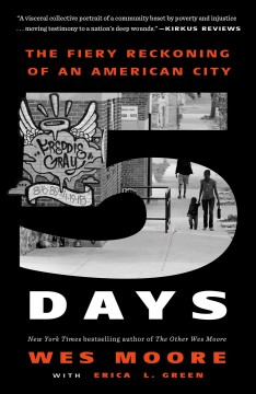 Five Days The Fiery Reckoning of an American City