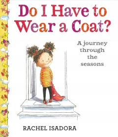 Do I have to wear a coat? - a journey through seasons