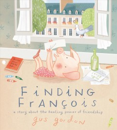 Finding François - a story about the healing power of friendship