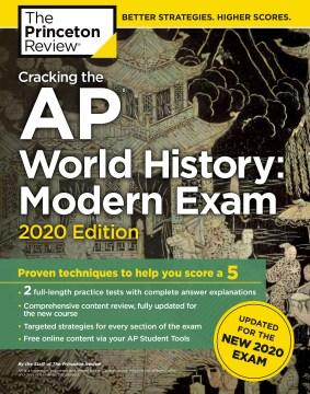 Cracking the AP. World history - modern exam, 2020