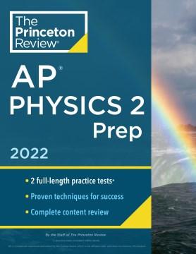 Princeton Review AP physics 2 prep, 2022.
