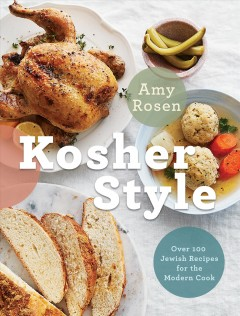 Kosher style - more than 100 Jewish recipes for the modern cook