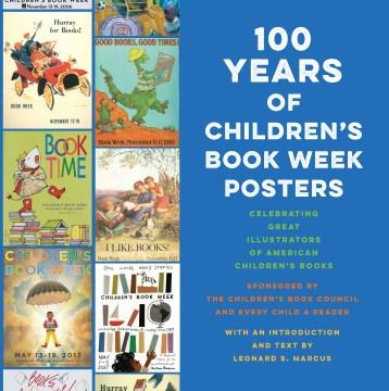 100 years of Children's Book Week posters - celebrating great illustrators of American children's books