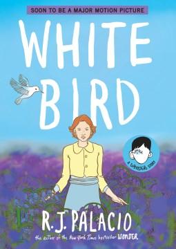 White Bird- A Wonder Story