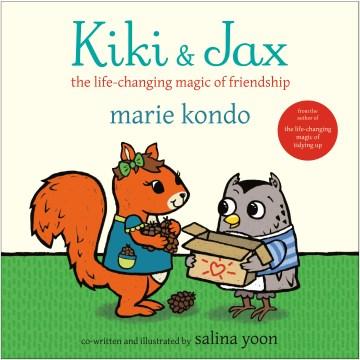 Kiki & Jax - The Life-Changing Magic of Friendship