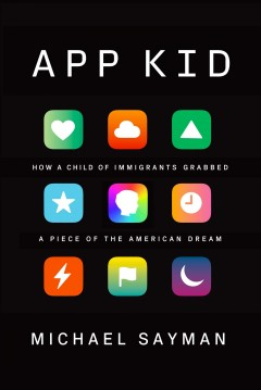 App kid - how a child of immigrants grabbed a piece of the American dream