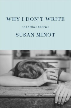 Why I don't write - and other stories