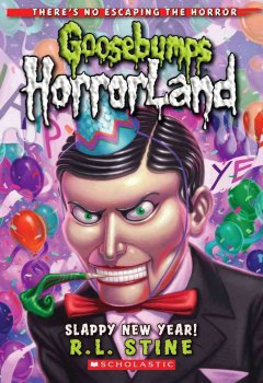 goosebumps horrorland: slappy new year, reviewed by: evelyne  <br />