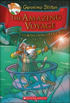 Geromino Stilton. Kingdom of Fantasy. 3, The Amazing Voyage