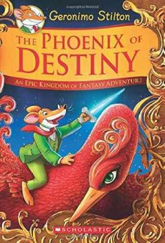 The phoenix of destiny - an epic Kingdom of Fantasy adventure