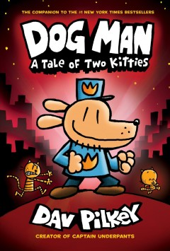 Dog Man : a Tale of Two Kitties , reviewed by: Jefferson <br />