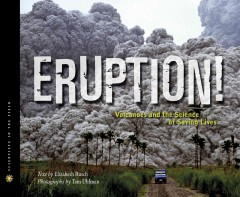 Eruption! : Volcanoes and the Science of Saving Lives, reviewed by: maria <br />