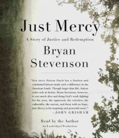 Just mercy - a story of justice and redemption