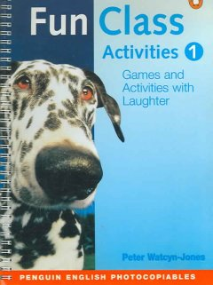 Fun Class Activities for Teachers Book 1
