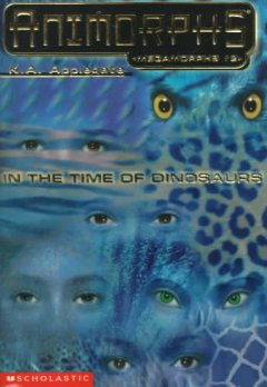Animorphs. Megamorphs. 2, In the time of dinosaurs