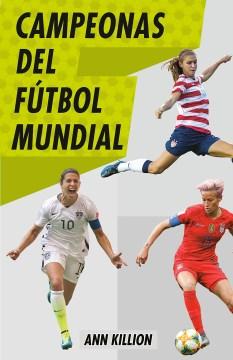 Campeonas del ft͠bol mundial/ World Soccer Champions