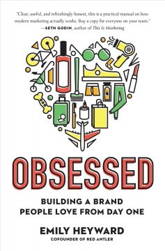 Obsessed - building a brand people love from day one