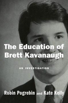 The education of Brett Kavanaugh - an investigation