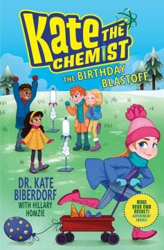 The birthday blastoff / The Birthday Blastoff