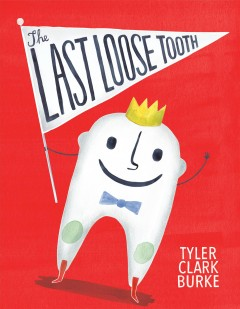 The last loose tooth