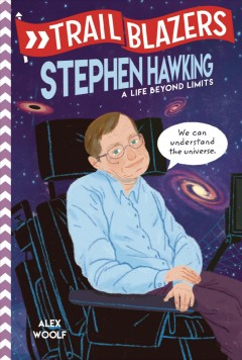 Stephen Hawking - a life beyond limits