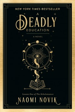 A Deadly Education A Novel