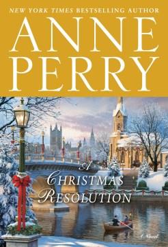 A Christmas resolution - a novel