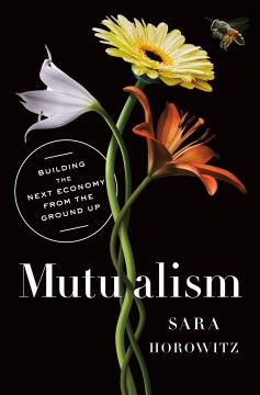 Mutualism - a new social contract for the new economy