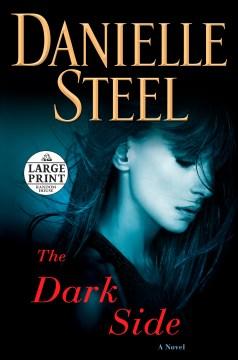 The dark side - a novel