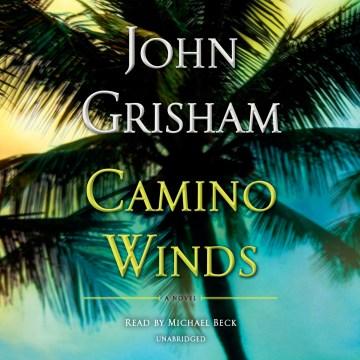 Camino winds - a novel