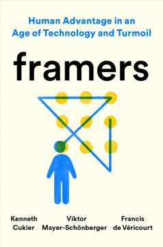 Framers - human advantage in an age of technology and turmoil